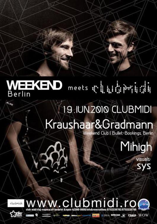 Club Midi meets Weekend Club Berlin : Kraushaar & Gradmann