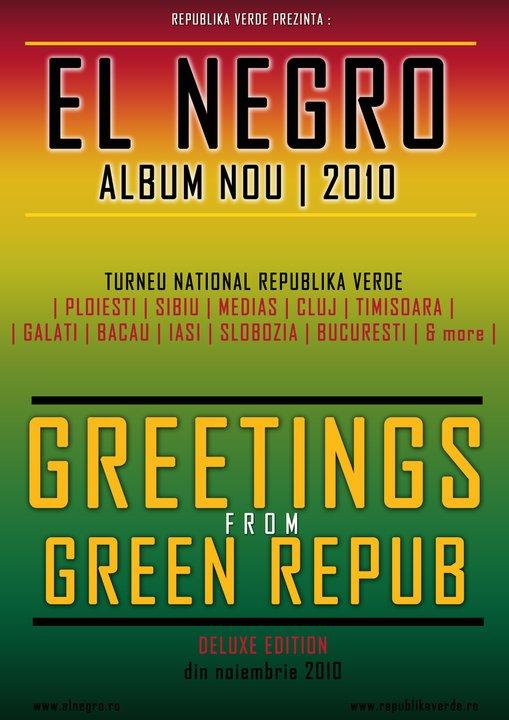 Lansare album El Negro: Welcome to Green Repub!