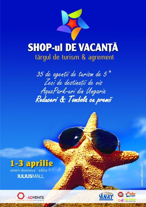 Shop-ul de vacanta - editia a VII-a