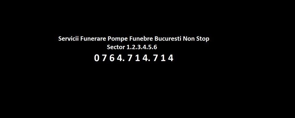 Pompe Funebre Bucuresti nonstop