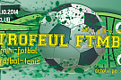 Trofeul FTMB 2014, editia a III-a