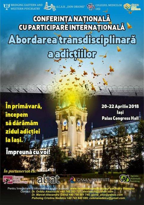 """Conferintai nationala cu participare internationala """"Abordarea transdisciplinara a adictiilor"""""""