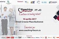 Primul eveniment Coaching Forum dedicat industriei IT & C