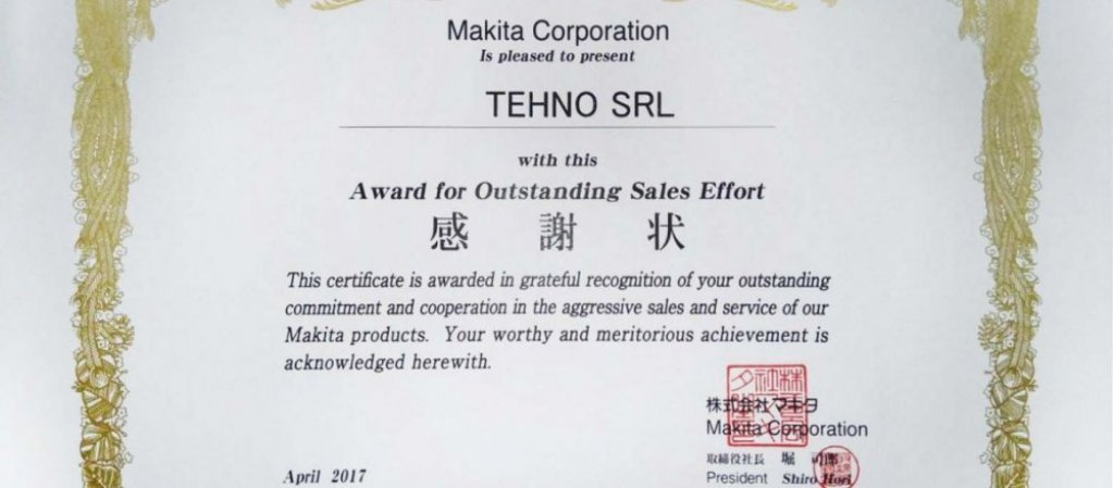 "Makita acorda distinctia ""Award for Outstanding Sales Effort"" societatii TEHNO SRL"