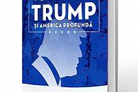 """A apărut cartea """"Fenomenul Trump şi America profundă"""""""