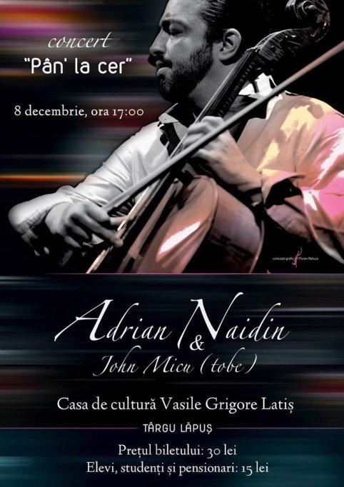 Violoncelistul Adrian Naidin, în premieră la Baia Mare, Satu Mare și Târgu Lăpuș!