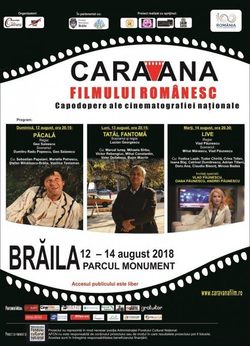 Caravana filmului românesc ajunge la Zilele Municipiului Brăila,  în perioada 12 – 14 august