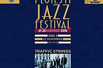 Concert TRAFFIC STRINGS pe data de 22 noiembrie, începând cu orele 19:00, în cadrul Festivalului de Jazz organizat de Filarmonica din Ploiești.