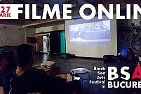 Filmele din cadrul Black Sea Arts Festival se vad si online in luna ianuarie