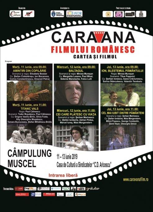 Caravana filmului românesc ajunge la Câmpulung Muscel