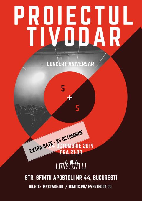 Proiectul Tivodar - Aniversare 5 + 5